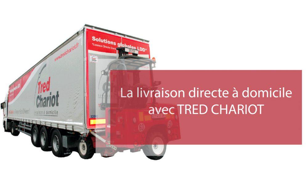 Visuel actualité La livraison directe à domicile avec TRED CHARIOT