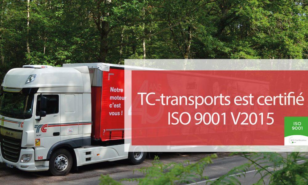 Visuel actualité TC-transports est certifié ISO 9001 V2015